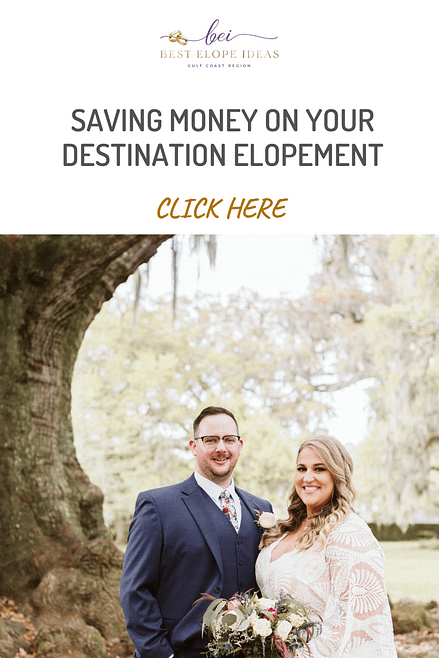 SAVING MONEY ON YOUR DESTINATION ELOPEMENT