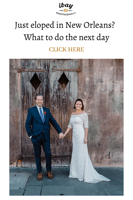 Just eloped in New Orleans? What to do the next day