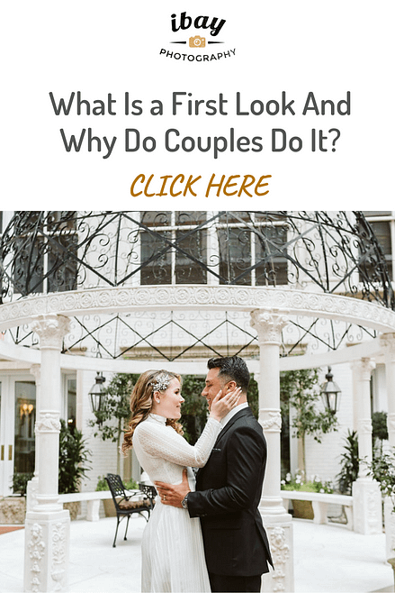 What Is a First Look And Why Do Couples Do It?