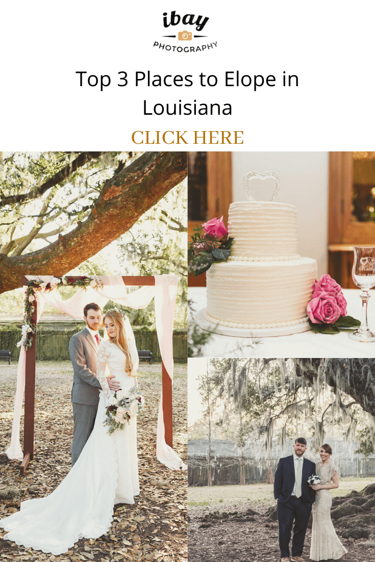 Top 3 Places to Elope in Louisiana
