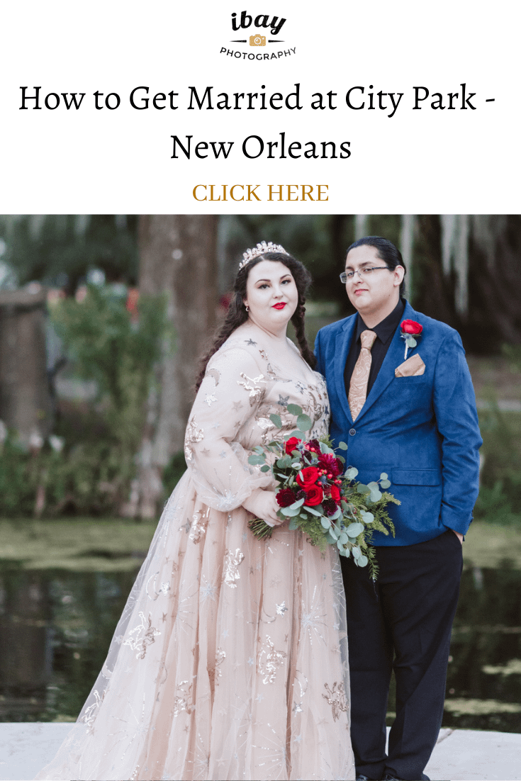 How to Get Married at City Park – New Orleans